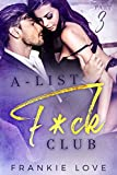 A-List F*ck Club: Part 3