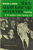 img - for They Shall Take Up Serpents Psychology book / textbook / text book