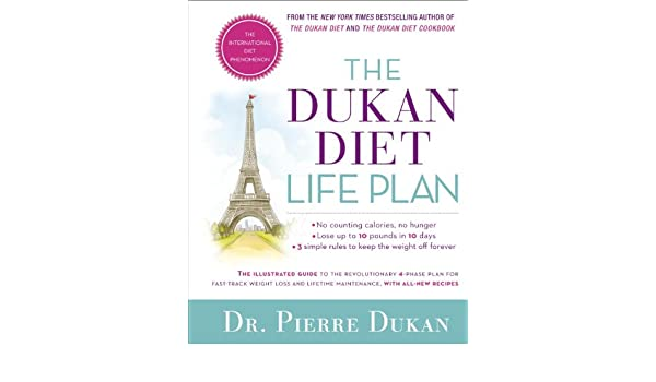 The Dukan Diet Life Plan The Illustrated Guide To The Revolutionary