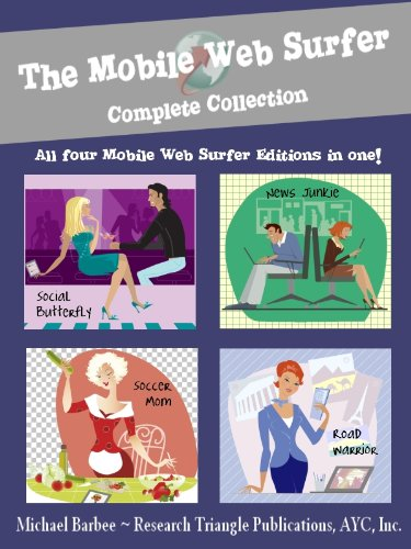 The Mobile Web Surfer - Your Kindle Browser Homepage: Complete Collection  (Kindle Apps #5)