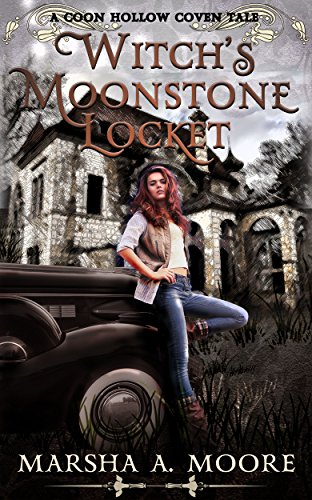 Witch's Moonstone Locket: A Coon Hollow Coven Tale (Coon Hollow Coven Tales Book 1) ()