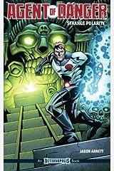 Agent of D.A.N.G.E.R: Strange Polarity Paperback