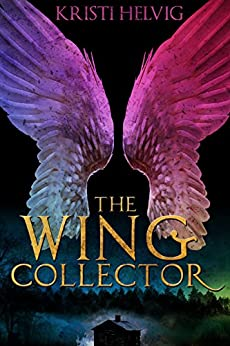 The Wing Collector (English Edition) por [Helvig, Kristi]