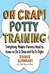 Jamie Glowacki—potty-training expert, Pied Piper of Poop, and author of the popular guide, Oh Crap! Potty Training—shares her proven 6-step plan to help you toilet train your preschooler quickly and successfully.Worried about potty training? ...
