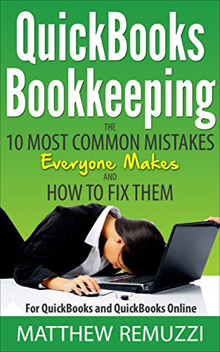 quickbooks-bookkeeping-the-10-most-common-mistakes-everyone-makes-and-how-to-fix-them-for-quickbooks