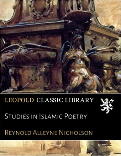Studies In Islamic Poetry por Reynold Alleyne Nicholson Gratis