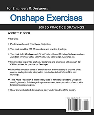 Onshape Exercises: 200 3D Practice Drawings For Onshape and