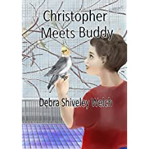 Christopher Meets Buddy (The Christopher Series)