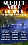 img - for Subject Verb Object: An Anthology of New Writing book / textbook / text book