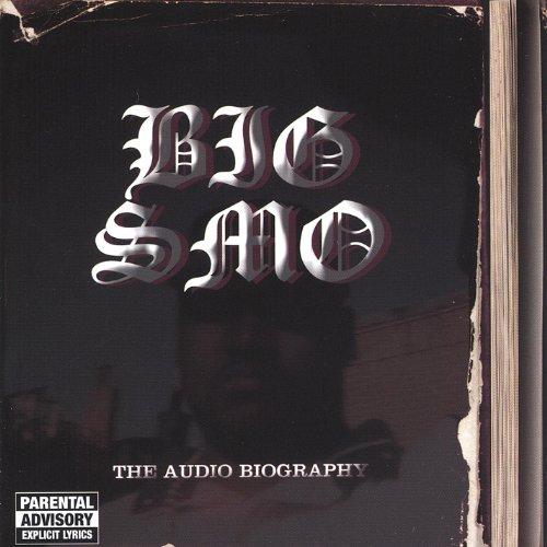 The Audio Biography [Explicit] (Big Smo Albums)