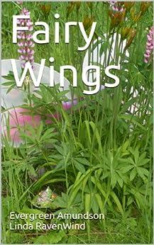 Fairy Wings by [RavenWind, Linda, Amundson, Evergreen]