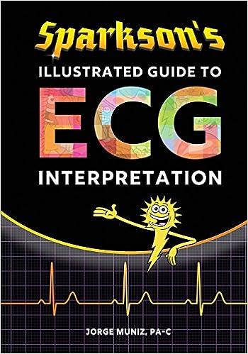 Sparkson S Illustrated Guide To Ecg Interpretation Amazon Co Uk
