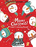 Merry Christmas Adult Coloring Book: New and