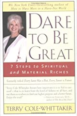 Dare to Be Great! by Terry Cole-Whittaker (2003-08-25)