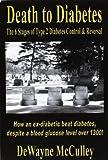 Death to Diabetes, DeWayne McCulley, 0977360741