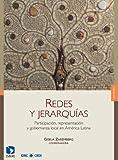 img - for Redes y jerarqu as (volumen I). Participaci n, representaci n y gobernanza local en Am rica Latina (Spanish Edition) book / textbook / text book