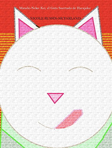 Maneki-Neko: Kei, el Gato Suertudo de Harajuku (Spanish Edition) by