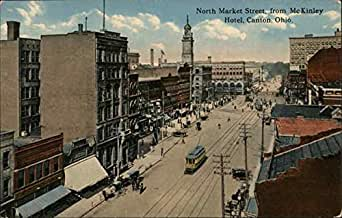 Amazon Com North Market Street From Mckinley Hotel Canton
