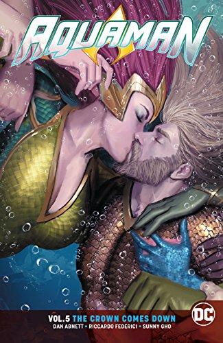 Aquaman (2016-) Vol. 5: The Crown Comes Down