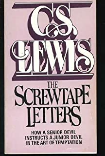 the screwtape letters how a senior devil instructs a junior devil in the art of