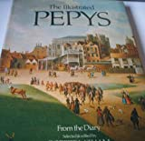 img - for The Illustrated Pepys: Extracts from the Diary book / textbook / text book