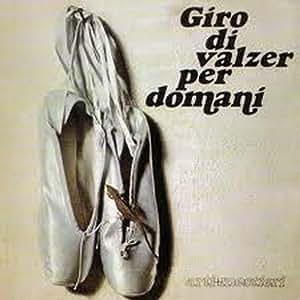 Giro Di Valzer Per D