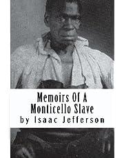 Memoirs Of A Monticello Slave
