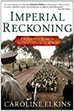 Imperial Reckoning: The Untold Story of Britain's