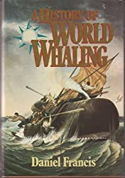 Francis Daniel : History of World Whaling