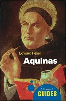Aquinas (A Beginner's Guide)