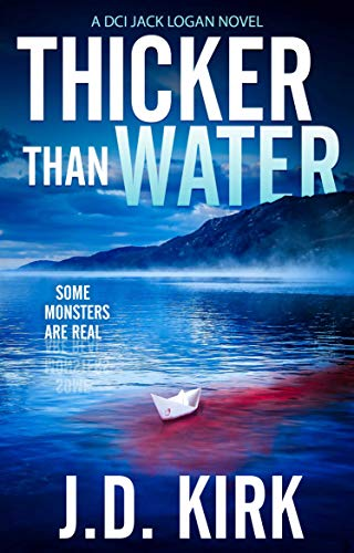 Thicker than Water: A Scottish Crime Thriller (DCI Logan Crime