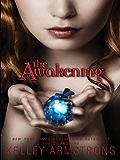 The Awakening (Darkest Powers, Book 2)