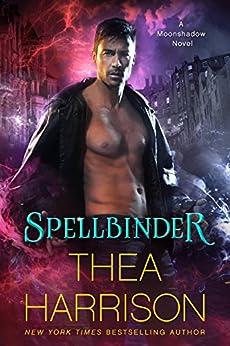 Spellbinder (Moonshadow Book 2) by [Harrison, Thea]