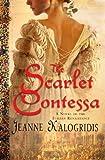 The Scarlet Contessa, Jeanne Kalogridis, 0312369530