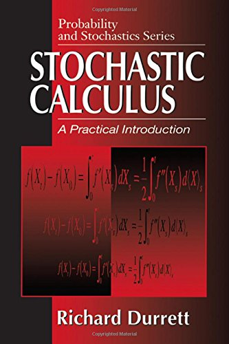 Stochastic Calculus: A Practical Introduction (Probability and Stochastics Series)