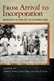 img - for From Arrival to Incorporation: Migrants to the U.S. in a Global Era (Nation of Nations) book / textbook / text book