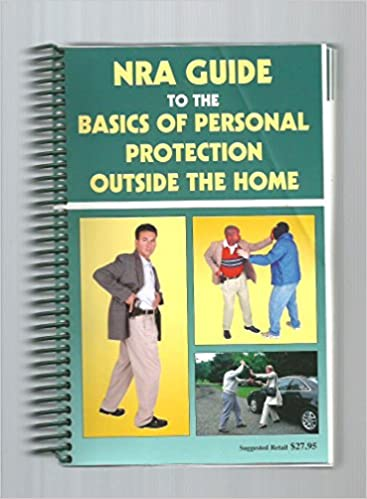 Nra guide to personal protection outside the home 9780935998252 nra guide to personal protection outside the home 9780935998252 amazon books fandeluxe Choice Image