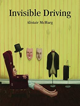 Invisible Driving by [McHarg, Alistair]