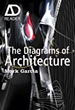 The Diagrams of Architecture, Mark Garcia, 0470519452