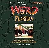 Weird Florida by Charlie Carlson (2005-04-07)