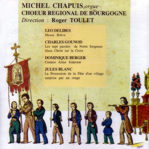 Delibes, Gounod, Berger, Blanc