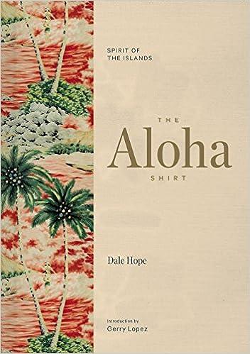 The Aloha Shirt: Spirit Of The Islands: Amazon.de: Dale Hope, Greg ...