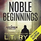 #9: Noble Beginnings