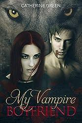 My Vampire Boyfriend: A Redcliffe Short Story Anthology