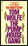 The Pump House Gang, Tom Wolfe, 0553148370