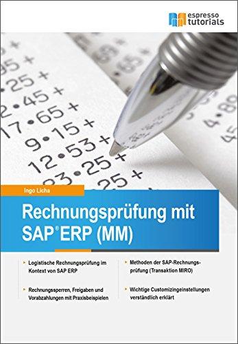 Rechnungsprüfung mit SAP ERP (MM) (German Edition) 1, Ingo Licha