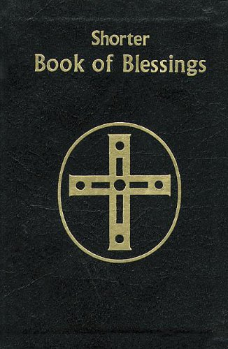 Shorter Book of Blessings (Roman Ritual)
