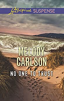No One to Trust (Love Inspired Suspense) by [Carlson, Melody]