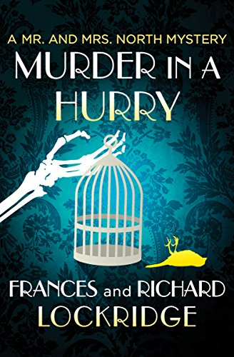 Amazon Murder In A Hurry The Mr And Mrs North Mysteries Book