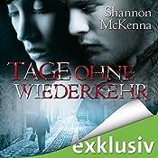 Tage ohne Wiederkehr (McCloud Brothers 11) | Shannon McKenna